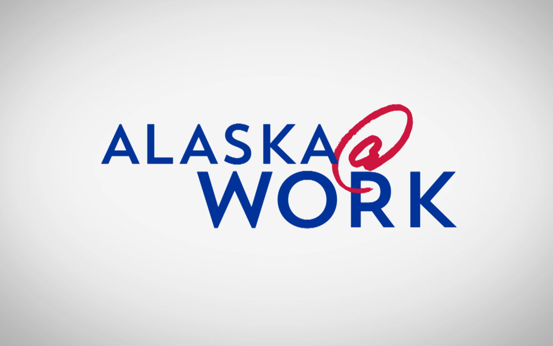 Video: Collaborating for Career Success ~ Alaska @ Work