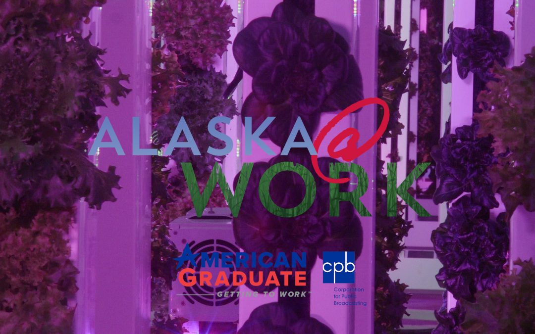 Video: Seeds of Change ~ Alaska @ Work