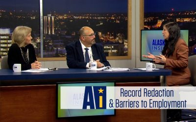 Video: Criminal Records Redactions and Barriers to Employment | Alaska Insight ~ Alaska @ Work