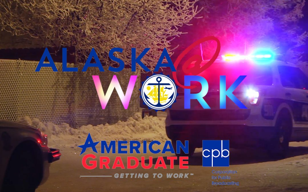 Video: Find Your Career in Law Enforcement ~ Alaska @ Work